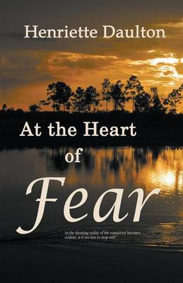 At the Heart of Fear (Paperback)