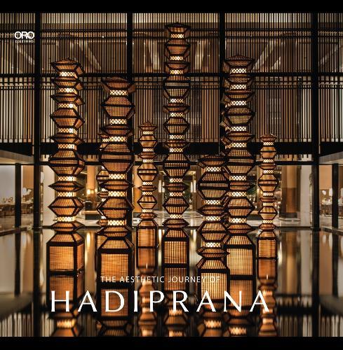 The Aesthetic Journey of Hadiprana (Hardback)