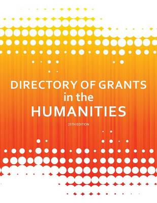 Directory of Grants in the Humanities (Paperback)