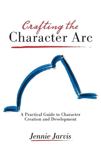 Crafting the Character ARC (Paperback)