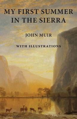 My First Summer in the Sierra: With Illustrations (Paperback)