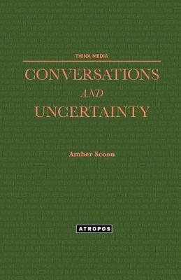Conversations and Uncertainty - Think Media (Paperback)