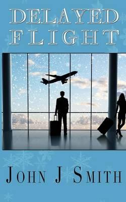 Delayed Flight (Paperback)