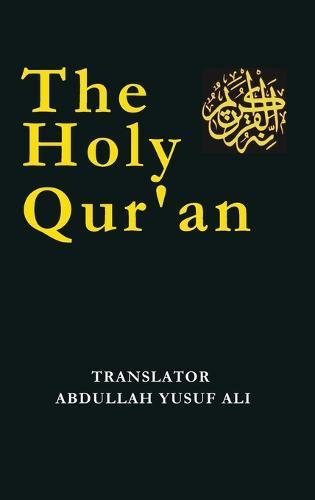 The Holy Qur'an (Hardback)