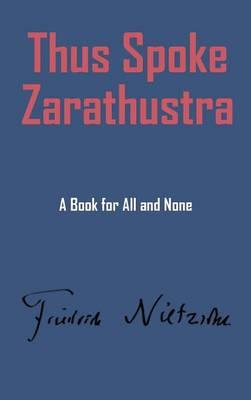 Thus Spake Zarathustra (Hardback)