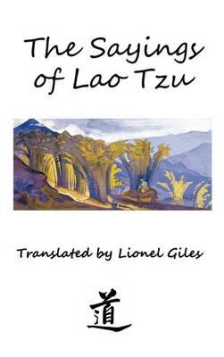 The Sayings of Lao Tzu: Illustrated Edition (Hardback)