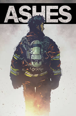 Ashes: A Firefighter's Tale (Paperback)