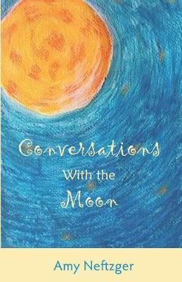 Conversations with the Moon (Paperback)