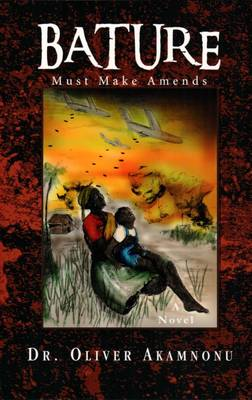 Bature Must Make Amends: The Unholy War and the Forbidden Letter B (Paperback)