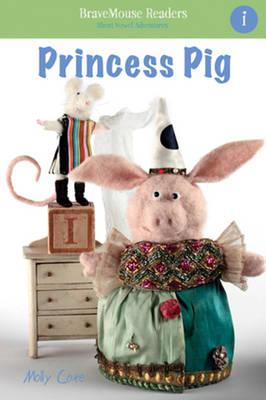 Princess Pig: A Short Vowel Adventure (Paperback)