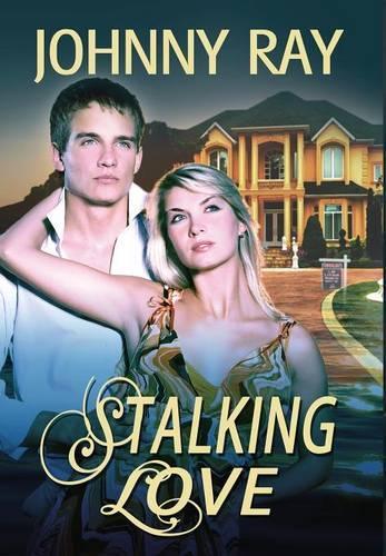 Stalking Love (Hardback)