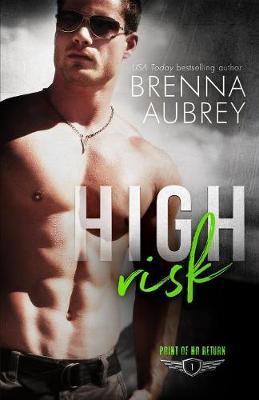 High Risk - Point of No Return 1 (Paperback)