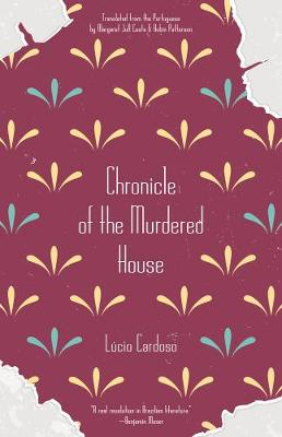 Chronicle Of The Murdered House (Paperback)