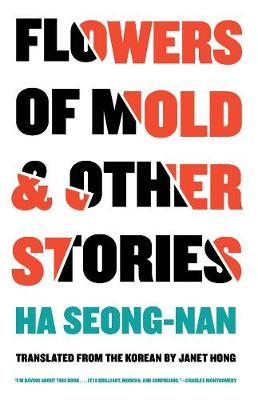 Flowers Of Mold & Other Stories (Paperback)