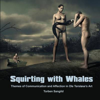 Squirting with Whales (Paperback)