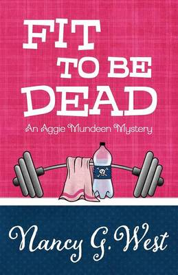 Fit to Be Dead (Paperback)