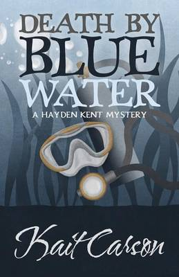 Death by Blue Water (Paperback)