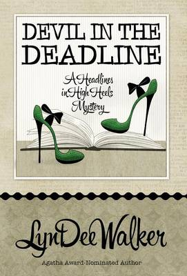 Devil in the Deadline (Hardback)