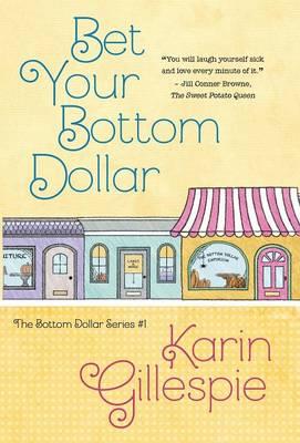 Bet Your Bottom Dollar - Bottom Dollar 1 (Hardback)