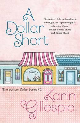 A Dollar Short - Bottom Dollar 2 (Paperback)