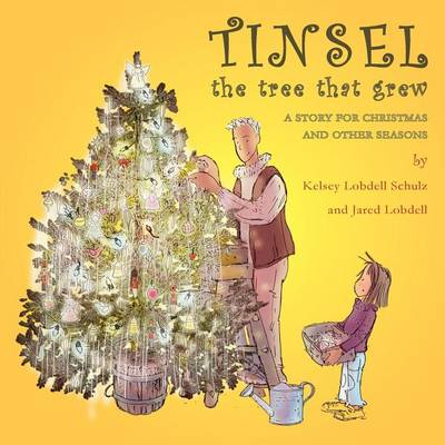 Tinsel: The Tree That Grew (Paperback)