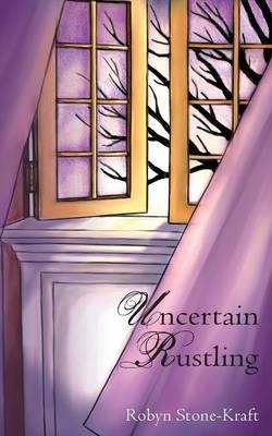Uncertain Rustling (Paperback)