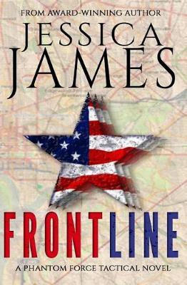 Front Line: A Phantom Force Tactical Novel (Book 3) (Paperback)