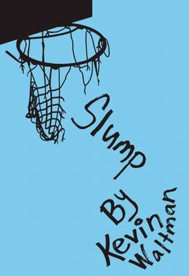 Slump - D-Bow High School Hoops (Hardback)