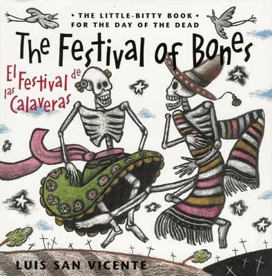 The Festival of Bones / El festival de las calaveras (Paperback)