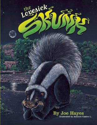 The Lovesick Skunk (Paperback)
