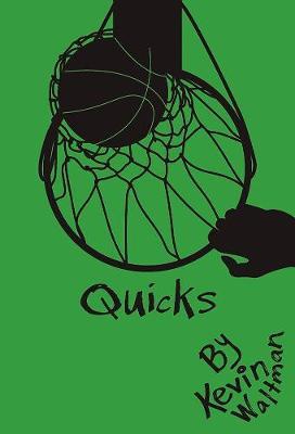 Quicks (Hardback)