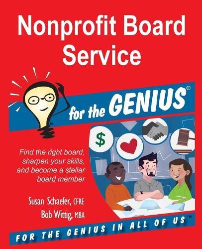 Nonprofit Board Service for the Genius (Paperback)