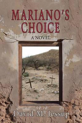 Mariano's Choice (Paperback)