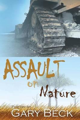 Assault on Nature (Paperback)