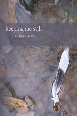 Keeping Me Still (Paperback)
