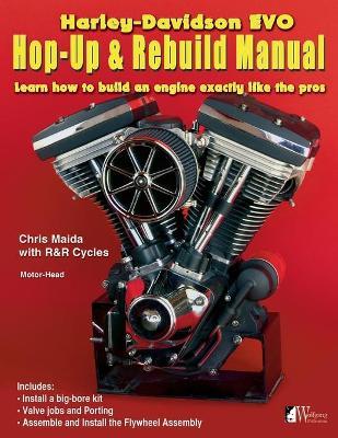 Harley-Davidson Evo, Hop-Up and Rebuild Manual (Paperback)