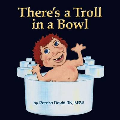 There's a Troll in a Bowl (Paperback)