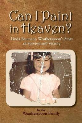 Can I Paint in Heaven? (Paperback)