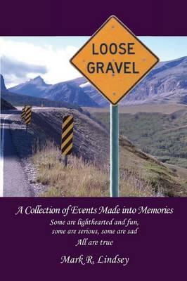 Loose Gravel (Paperback)
