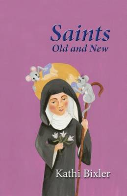 Saints, Old and New (Paperback)