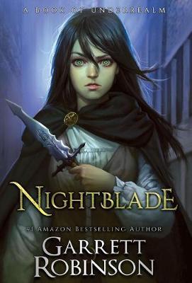 Nightblade: A Book of Underrealm (Hardback)