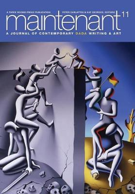 Maintenant 11: A Journal of Contemporary Dada Writing and Art (Paperback)