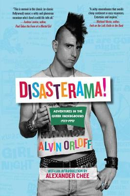 Disasterama!: Adventures in the Queer Underground 1977 to 1997 (Paperback)