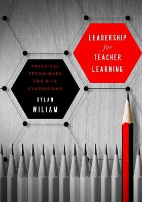 Leadership for Teacher Learning: Creating a Culture Where All Teachers Improve So That All Students Succeed (Paperback)