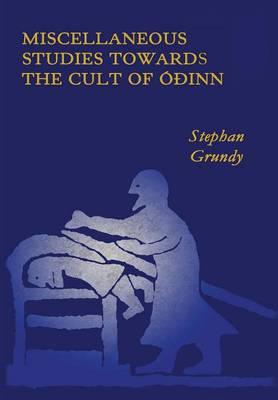Miscellaneous Studies Towards the Cult of Odinn (Hardback)