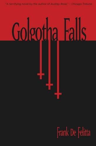 Golgotha Falls (Paperback)