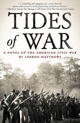 Tides of War: A Novel of the American Civil War (Paperback)
