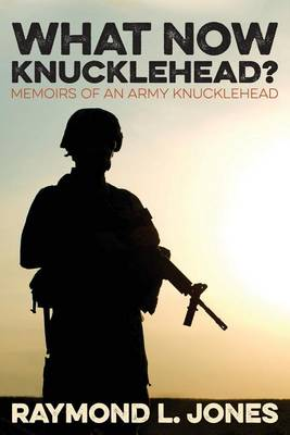 What Now, Knucklehead? (Paperback)