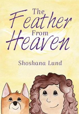 The Feather from Heaven (Paperback)