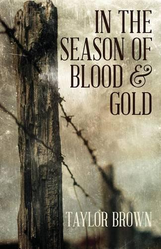 In the Season of Blood and Gold (Paperback)